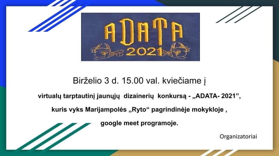 """Kviečiame į virtualų tarptautinį jaunųjų dizainerių konkursą """"Adata – 2021"""""""